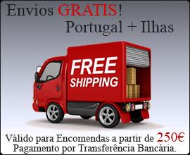 Portes de envio 100% Gratis! para Portugal + Ilhas